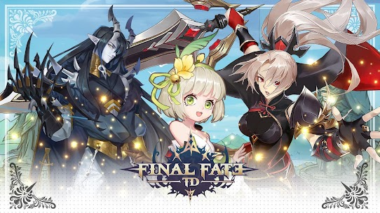 Final Fate TD Apk Mod + OBB/Data for Android. 1