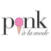 Pink A La Mode