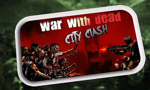 Télécharger Guerre de morts: Ville Clash APK MOD (Astuce) screenshots 1
