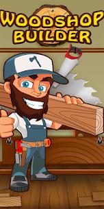 Wood Shop Builder 1.4 Mod APK Download 1