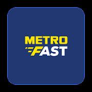 Metro Fast