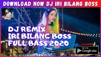 DJ Iri Bilang Bos Remix Full Bass