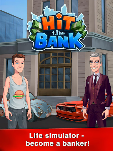 Hit The Bank: Life Simulator  screenshots 1