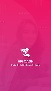 BigCash - Instant ﹰPersonal Loan, Daily Earn Cash Screenshot