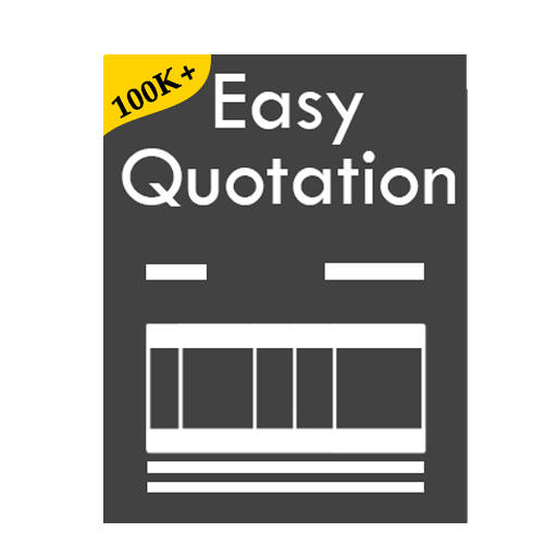 Easy Quotation - Estimate and Quotation Maker App