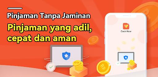 Cash Now - Pinjaman Uang Dana Tunai Online Cepat Versi 6.4.0