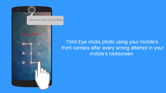 Third Eye - Find Who Tries to access your mobile Screenshot