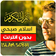 Islam Sobhi quran offline