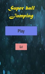 Super ball jumping Hack for iOS and Android 1