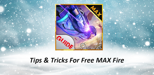 Tips & Tricks For Free MAX Fire Versi 1.0