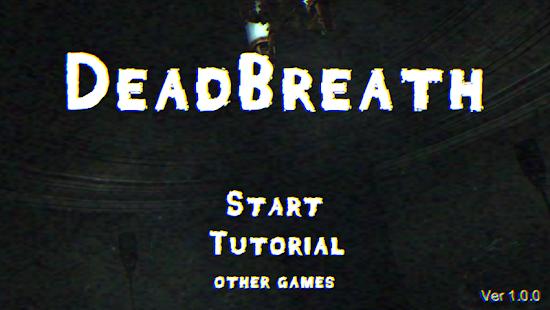 Dead Breath Apkfinish screenshots 8
