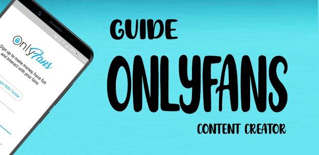 OnlyFans App Guide Apk Download 1