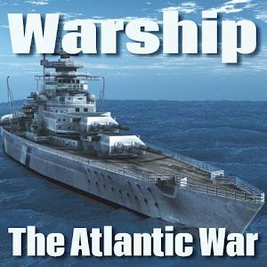 Warship : World War 2  The Atlantic War
