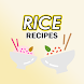 Rice Recipes- All Famous Recipes with Rice
