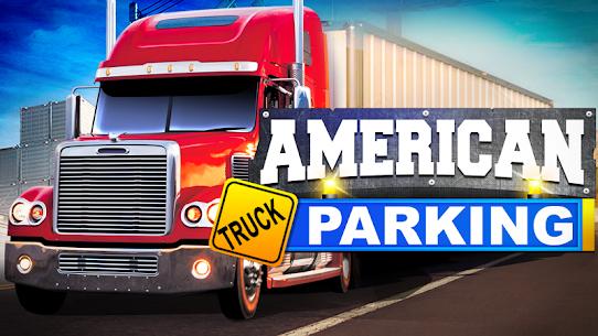 American Truck Simulator Parking 2017 Apk Download New 2021 3