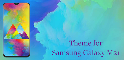 Theme For Samsung M21 Samsung Galaxy M21 Apps On Google Play
