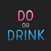 Do or Drink - Drinking Game