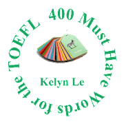 400 Must Have Words for the TOEFL