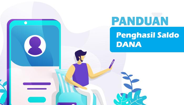 Image For Aplikasi Penghasil Saldo Dana Terbaru - Panduan Versi 1.1.1 1