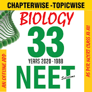 Biology - NEET 33 Years Solved Past Papers