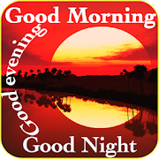 Good morning evening night messages and images Gif