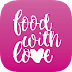 food with love Apk