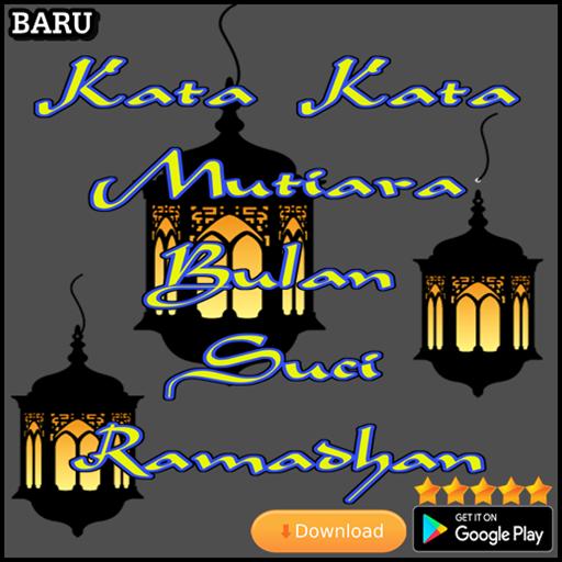 Kata Kata Mutiara Bulan Suci Ramadhan Aplikasi Di Google Play