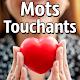 Mots Touchants Le Coeur Download for PC Windows 10/8/7