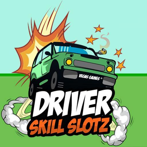 Driver Skill Slotz