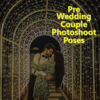 Pre-Wedding Photography Poses