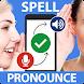 Word Pronunciation & Spell Checker - STT / TTS - Androidアプリ