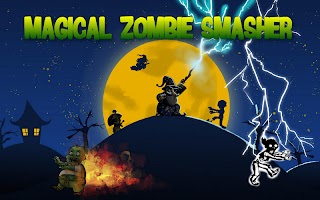 Magical Zombie Smasher Lite