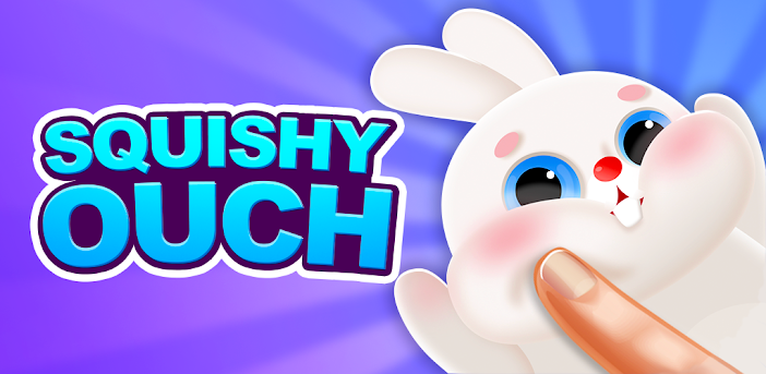 Squishy Ouch: Squeeze Them!