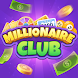 Millionaire Club - Androidアプリ