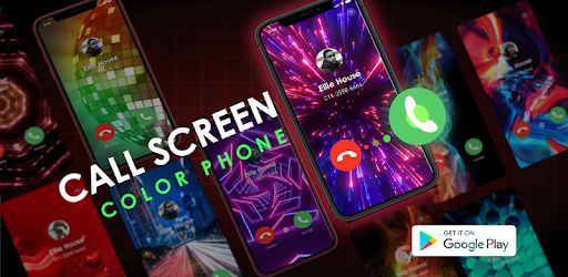 Call Screen Themes Caller Screen Color Phone Apps On Google Play