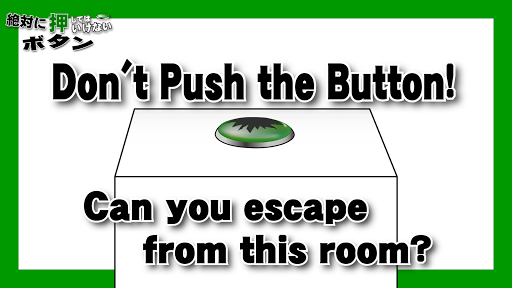 Don't Push the Button3 -room escape game- 1.2.4 screenshots 1
