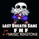 Last Breath Sans FNF Ringtone - Androidアプリ