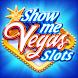 Show Me Vegas Slots: カジノスロット  カジノゲーム&フィッシングゲーム