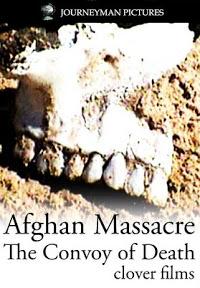 Afghan massacre: the convoy of death, 2002 documentary by Jamie Doran and Najibullah Quraishi