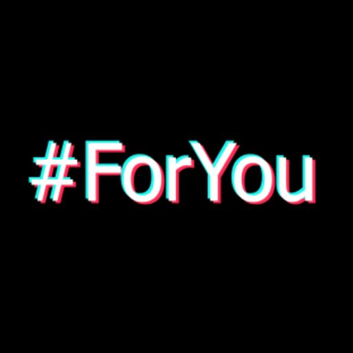 ForYou - TikTok