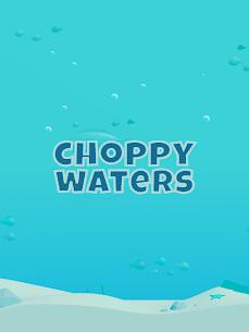 Choppy Waters 6