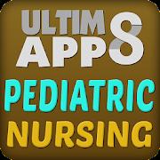 Pediatric Nursing Ultimate Reviewer