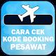 Panduan Cara Cek Kode Booking Pesawat para PC Windows