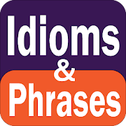 Idioms and Phrases Dictionary
