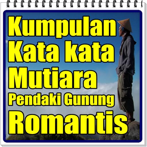 Kumpulan Kata Kata Mutiara Pendaki Gunung Romantis Download Apk Free For Android Apktume Com