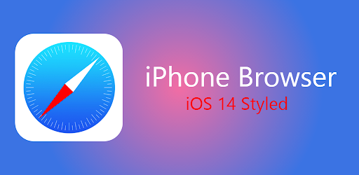 Browser iOS 14 - iBrowser navigateur for Android