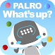 PALRO What's up? - Androidアプリ