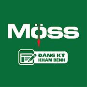 Moss đăng ký khám bệnh