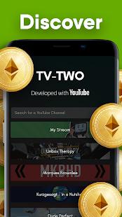 TV-TWO: Watch & Earn Rewards - Get BTC & Get ETH