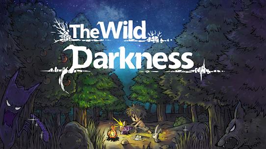 The Wild Darkness Mod Apk 1.1.62 (God Mode) 1